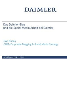 das-daimlerblog-und-die-social-media-arbeit-bei-daimler-10182456 by Daimler-Blog via Slideshare
