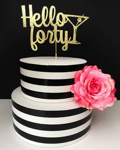 Hello forty cake topper 40th birthday cake topper