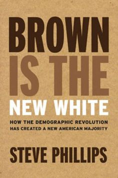 Brown Is the New White: How the Demographic Revolution Has Created a New American Majority by Steve Phillips http://www.amazon.com/dp/1620971151/ref=cm_sw_r_pi_dp_9ZrTwb1BSJHAN