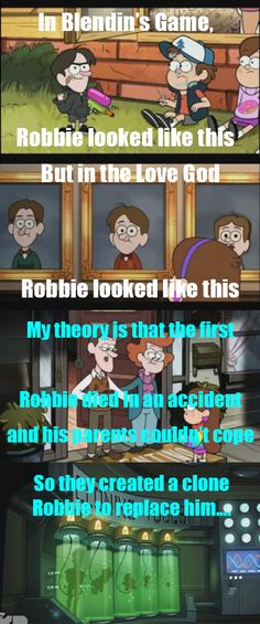 Why are there two different Robbies? Theory: the first Robbie died in an accident and his parents couldn't cope, so they created a clone Robbie to replace him..