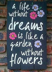 A life without dream Pallet Sign