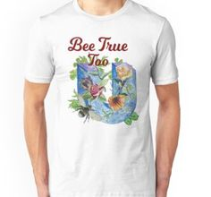 """Bee True Too U"" by jurast V Neck T Shirt, Chiffon Tops, Classic T Shirts, Hoodies, Mens Tops, Art, Fashion, Art Background, Moda"