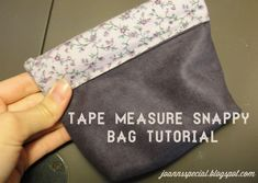 How to Use Measuring Tape for Snappy Pouches