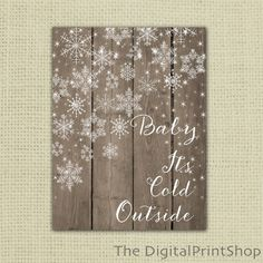 Christmas Winter Wood Snowflake Print baby its cold outside Instant Download Shabby Rustic Christmas Print Holiday Home Decor  printable jpg by DigitalPrintShop on Etsy