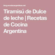 Tiramisú de Dulce de leche   Recetas de Cocina Argentina