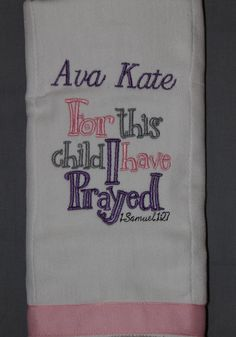For This Child I Have Prayed Personalized Burp Cloth-Baby Girl on Etsy, $10.00