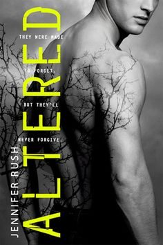 Altered (Altered, #1) by Jennifer Rush  | January 1st 2013