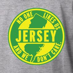 No One Likes Us New Jersey