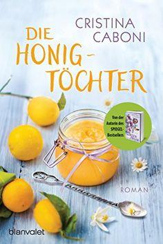 Die Honigtöchter: Roman (German Edition) by Cristina Caboni http://www.amazon.co.uk/dp/B0196J46GO/ref=cm_sw_r_pi_dp_PbHZwb0VJW6YK