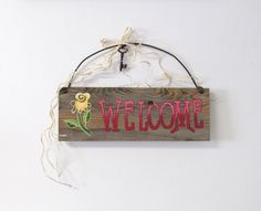 Barn Wood Welcome Sign with Pink or Yellow Flower, Welcome in Blue or Red, Hand Painted on Barn Wood, Primitive Welcome Sign, Rustic Sign