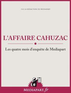Médiapart #2013041 : L'affaire Cahuzac