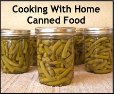 Cooking with Home Canned Food