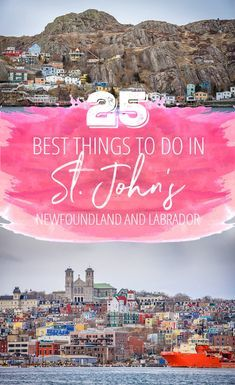 25 Best Things to Do in St. John's, Newfoundland, Canada There are so many great things to do in St. John's, Newfoundland that you're going to want to extend your trip. So here's your key to our city: a definitive guide to St. John's as put together by a local. via @suitcaseheels