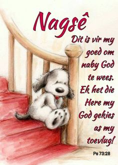 Goeie Nag, Good Night Sweet Dreams, Good Night Quotes, Afrikaans, Good Morning, Beautiful Pictures, Cards, Friendship, Christian