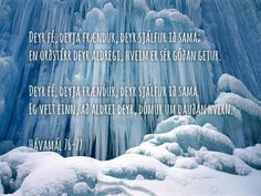 """""""Cattle Die, Kinsmen die, and so we woo must also die; but Glory never dies, for those who are able to achieve it.     Cattle die, kinsmen die, and so we too must also die. I know one thing that never dies the reputation of the dead.""""       (Hávamál 76-77)"""