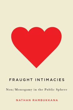non/monogamy in the public sphere