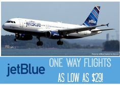 HOT! Cheap Flights on JetBlue Airlines | One Way Flights As Low As $29 ...