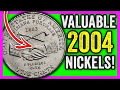 Searching for Valuable 2004 Nickels - These Are Rare Nickels Worth Money Valuable Coins, Valuable Pennies, Money Chart, Old Coins Value, Life Hacks Computer, Old Coins Worth Money, Coin Dealers, Rare Stamps, Error Coins