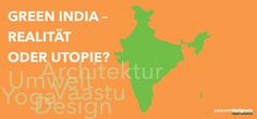"Lecture on ""Green India - Reality or Utopia?"""