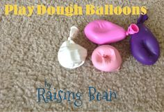 Sensory Activity: Play Dough Balloons. Also a great stress reliever!