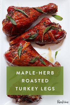 Maple-Herb Roasted Turkey Legs via Thanksgiving Dinner For Two, Thanksgiving Drinks, Thanksgiving Appetizers, Best Appetizers, Thanksgiving Turkey, Thanksgiving Decorations, Cooking Courses, Cooking Recipes, Easy Recipes