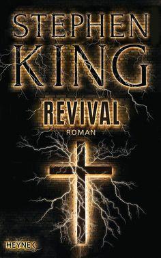 Lesemappe: ☆Empfehlung☆ Revival Im März kommt der neue Thriller von Bestsellerautor Stephen King in die Regale.  Ich freue mich schon darauf