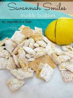 Savannah Smiles Muddy Buddies by Heaven in a Dish -a lemon white chocolate muddy buddy mix with chunks of Savannah Smile girl scout cookies!
