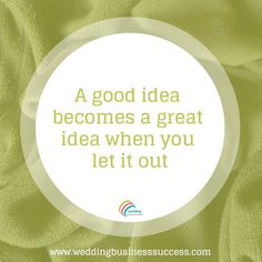 A good idea becomes a great idea - inspirational business quote Let It Out, Stop Bullying, Wedding Quotes, Business Inspiration, Tony Robbins, Business Quotes, Business Marketing, Motivational Quotes, How To Become