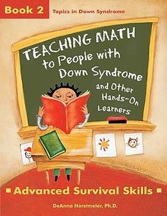 Teaching Math to People with Down Syndrome. I NEED this book! Being a special ed comprehensive major, a lot of the items I've seen on Pinterest are super awesome, but not really applicable to the kids I'll be teaching. This book, however, focuses on how to teach math to kids with Down's, and I love that so much.