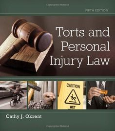 Torts and Personal Injury Law by Cathy Okrent http://www.amazon.com/dp/1133691854/ref=cm_sw_r_pi_dp_KHdGwb08KVQM4