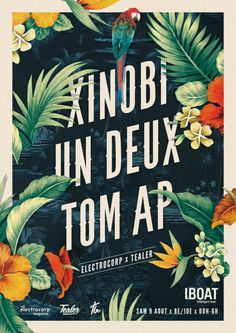 Artwork for Xinobi, Un Deux & Tom AP @ Iboat Belle affiche fleurie, vintage & classy