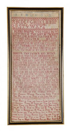 Sara Pannett, worked in the sixth year of her age, 1727, a needlework sampler, designed with prayers, a commandment, and verse with moral sentiment, the upper section with the alphabet worked in cross stitch with mainly red silk on a linen ground, 48cm x 22cm, English, framed and glazed