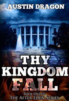 #Free #Kindle #ebook Thy Kingdom Fall (After Eden Series, Book 1) by Austin Dragon, http://www.amazon.com/dp/B00C7JRRWG/ref=cm_sw_r_pi_dp_turdsb0XFD2F7