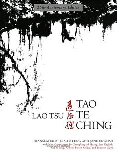 Tao te Ching- Book of Buddhist enlightenment.