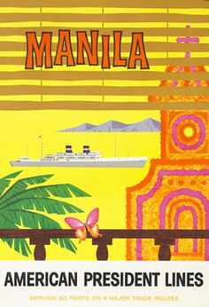 1958 Manila - American President Lines , Philippines vintage travel poster Vintage Travel Posters, Vintage Ads, Vintage Advertisements, Vintage Airline, Vintage London, Vintage Style, Manila Philippines, Philippines Travel, Line Artist