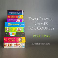 Enjoy date night at home! Here's a list of two player games, perfect for couples. Part 2 in a series. | Game Night, Date Night! | DatesByDesign.com / board games / card games