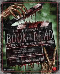 Produce, direct, promote and sell your own chilling horror film with real-world advice from award-winning producer/director/writer Danny Draven! The second edition is completely updated with informati