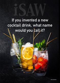 If you invented a new cocktail drink, what name would you call it?  After yourself perhaps? Something random and weird? Or something cheeky and funny? I bet if you put this image around any drinks bar, you would have no end of funny answers!