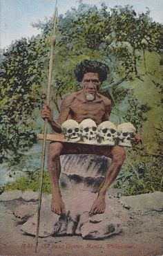 Vintage Postcard - Old Head Hunter, Manila Philippines -With Four Skulls Philippines Culture, Manila Philippines, Tribal Tattoos, Head Hunter, Filipino Culture, Filipino Tattoos, Mindanao, African History, People Of The World