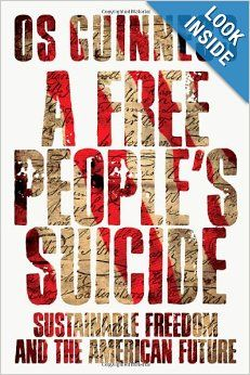 A Free People's Suicide: Sustainable Freedom and the American Future, BOOK REVIEW: http://www.washingtontimes.com/news/2012/oct/22/book-review-a-free-peoples-suicide/?page=all