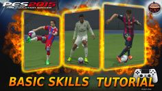[ PESEP ] PES 2015 & PES 2016  SKILLS / FEINTS TUTORIAL [Basic] PS4