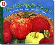 How Do Apples Grow? by Betsy Maestro, Giulio Maestro (Illustrator). Fall books for children.