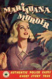 Marijuana Murder