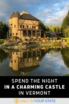 This charming castle is the perfect Airbnb rental for a special occasion. A unique escape, it's great for a romantic getaway. Spend the night! Best Bucket List, Airbnb Rentals, Hidden Beach, Swimming Holes, Back In Time, Romantic Getaway, Natural Wonders, Vermont, Special Occasion