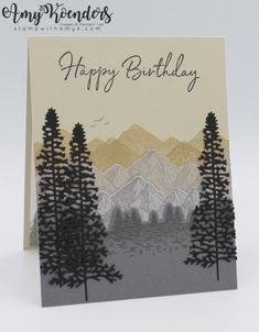 Stampin' Up! Mountain Air with Happy Birthday To You for Sunday Stamps - Cards - Stampin' Up! Mountain Air with Happy Birthday To You for Sunday Stamps Stampin' Up! Mountain Air with Happy Birthday To You for Sunday Stamps – Stamp With Amy K Masculine Birthday Cards, Masculine Cards, Happpy Birthday, Diy Birthday, Stamping Up Cards, Some Cards, Making Ideas, Cardmaking, I Card