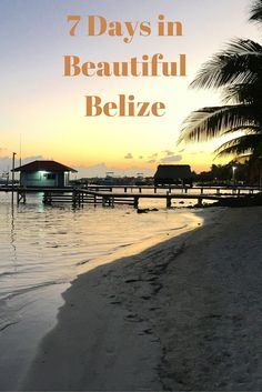 7 days in Belize — Licenced to Travel