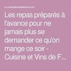 Les repas préparés à l'avance pour ne jamais plus se demander ce qu'on mange ce soir - Cuisine et Vins de France