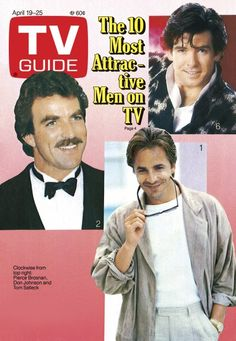 "❥ TV Guide, April 1986 Most Attractive Men on TV"" features Remington Steele star Pierce Brosnan. Also Tom Selleck, Don Johnson. Great Tv Shows, Old Tv Shows, 1980s Tv Shows, Tom Selleck, Don Johnson, Pierce Brosnan, Miami Vice, Vintage Tv, Thanks For The Memories"