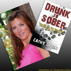 "Sobriety Fitness: Cathy Shuba new book ""Drunk to Sober: Running in a new direction!"" for sale now! #sober #fitness #drunk #alcohol #run #health"