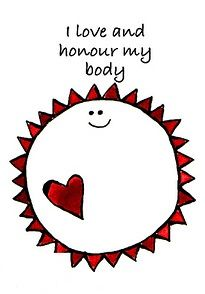 I love and honour my body